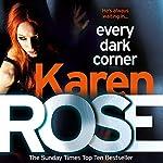 Every Dark Corner: The Cincinnati Series, Book 3 | Karen Rose