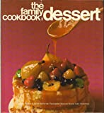 The family cookbook: dessert, (0030913829) by Adams, Charlotte