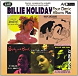 Four Classic Albums Plus (Body And Soul / Billie Holiday At Jazz At The Philharmonic / Music For Torching / Velvet Mood) by Billie Holiday (2011) Audio CD