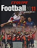 Football 2011 : Toute la saison 2010-2011