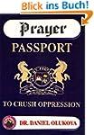 Prayer Passport to Crush Oppression (...