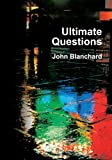 Ultimate Questions (0852342373) by John Blanchard