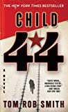 img - for Child 44 (The Child 44 Trilogy) book / textbook / text book