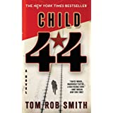 Child 44 (The Child 44 Trilogy) ~ Tom Rob Smith