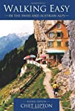 img - for Walking Easy: in the Swiss and Austrian Alps book / textbook / text book