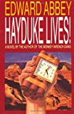 Hayduke Lives! (0316004138) by Abbey, Edward