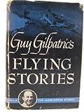 Guy Gilpatrics Flying stories
