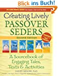 Creating Lively Passover Seders, 2nd...