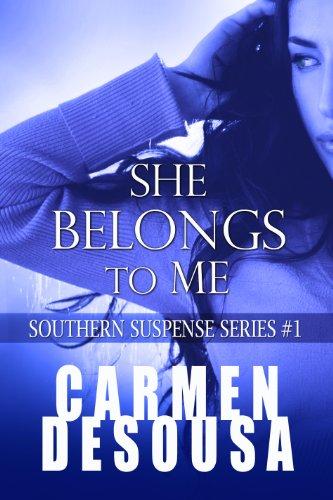 She Belongs To Me (Southern Suspense Series)