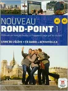 Nouveau Rond-Point: Livre De L'Eleve + CD-Audio 1 (A1-A2) (French