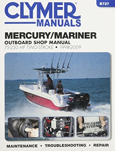 mercury-mariner-75-250-hp-two-stroke-1998-2009-outboard-shop-manual-clymer-manuals-by-editors-of-cly