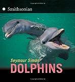 Dolphins (Smithsonian) (0060283939) by Simon, Seymour