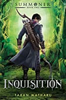 The Inquisition: Summoner: Book Two