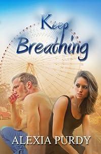 (FREE on 9/12) Keep Breathing by Alexia Purdy - http://eBooksHabit.com