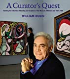 A Curators Quest: Building the Museum of Modern Arts Painting and Sculpture Collection, 1967-1988