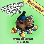 Inky Winky Spider: Stays Healthy! | Cyndi Sue