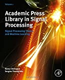 img - for Academic Press Library in Signal Processing, Volume 1: Signal Processing Theory and Machine Learning book / textbook / text book