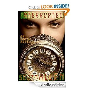 Interrupted An Erotic Novella Scott Allen
