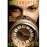 Interrupted (An Erotic Novella)by Scott Allen