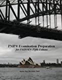 Pmp� Examination Preparation for Pmbok� 5th Edition