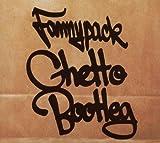 echange, troc Fannypack - Ghetto Bootleg