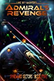 Admiral's Revenge (A Spineward Sectors Novel Book 5)