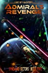 Admiral's Revenge (A Spineward Sector...