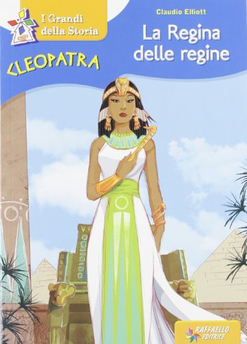 Cleopatra la regina delle regine PDF