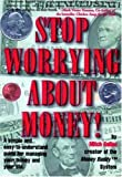 img - for Stop Worrying About Money by Gallon, Mitch (1998) Paperback book / textbook / text book