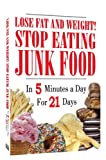 echange, troc Lose Fat & Weight: Stop Eating Junk Food [Import USA Zone 1]