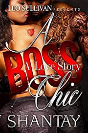 A Boss Chic: A Love Story