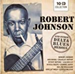 Robert Johnson & Other Delta Blues He...