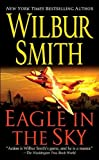 Eagle in the Sky (0312940645) by Smith, Wilbur A.