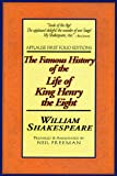 The Famous History of the Life of King Henry the Eight: Applause First Folio Editions (Folio Texts) (Applause Shakespeare Library Folio Texts) (1557833826) by William Shakespeare