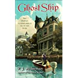 Ghost Ship: A Port Chatham Mystery ~ P.J. Alderman