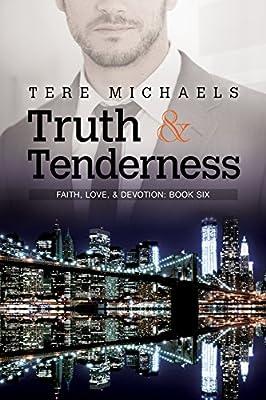 Truth & Tenderness (Faith, Love, & Devotion Book 6)