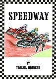 Speedway Trisha Bridger