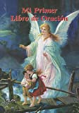 img - for Mi Primer Libro de Oracion (Catholic Classics (Paperback)) (Spanish Edition) book / textbook / text book
