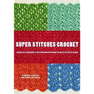 GoCrochet: Book Review: Super Stitches Crochet