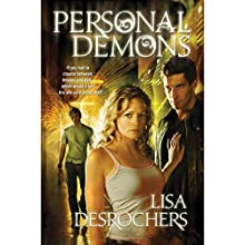 Personal Demons (       UNABRIDGED) by Lisa Desrochers Narrated by Michael Nathanson, Sara Barnett