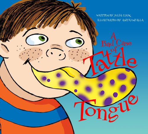 A Bad Case of Tattle Tongue