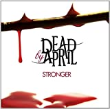Stronger Import Edition by Dead By April (2011) Audio CD