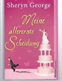 img - for Meine allererste Scheidung book / textbook / text book
