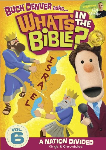 Buck Denver Asks...What's in the Bible Vol 6 - A Nation Divided