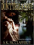 Dont Tell A Soul (Dark Waters Series Book 1)