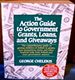 img - for Action Guide to Government Grants, Loans, and Giveaways book / textbook / text book