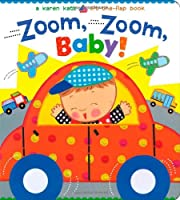 Zoom, Zoom, Baby!: A Karen Katz Lift-the-Flap Book