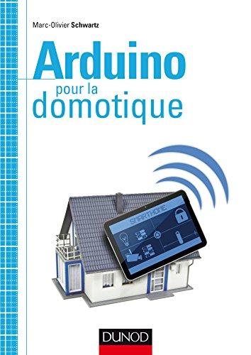 Gratuit en francais livre arduino pour la domotique hors