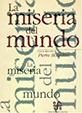 img - for La miseria del mundo (Spanish Edition) book / textbook / text book