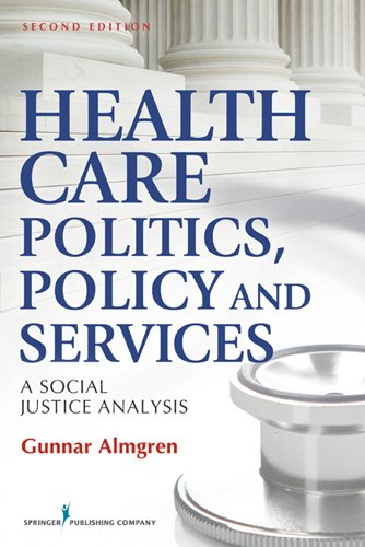 Health Care Politics, Policy and Services 0826108873